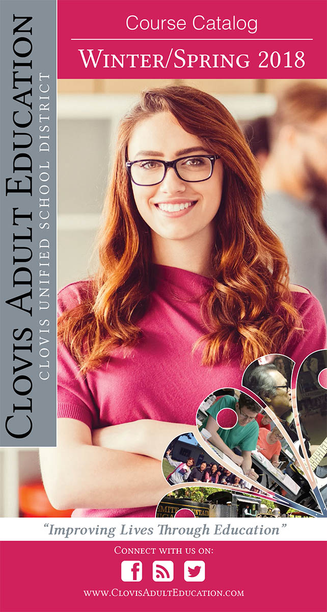 Clovis Adult Education • Winter/Spring 2018 Catalog